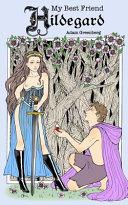 My Best Friend Hildegard Book