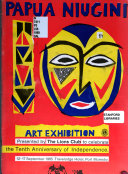 The Lions Club of Waigani Art Exhibition to Celebrate the Tenth Anniversary of Independence of Papua New Guinea ...