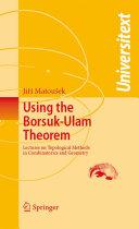 Using the Borsuk-Ulam Theorem