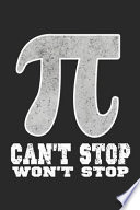 Can't Stop Won't Stop The Pi
