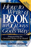 How To Write A Book In 90 Days God S Way