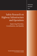 Safety Research on Highway Infrastructure and Operations