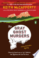 The Gray Ghost Murders