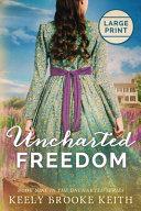 Uncharted Freedom