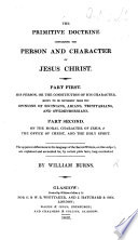 The Primitive Doctrine Concerning the Person and Character of Jesus Christ