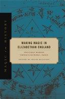 Making Magic in Elizabethan England Book