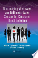 Non Imaging Microwave and Millimetre Wave Sensors for Concealed Object Detection
