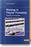 Rheology in Polymer Processing Book