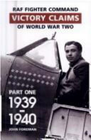 Fighter Command Air Combat Claims  1939 45  1939 1940