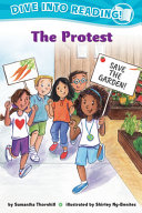 Confetti Kids #9: The Protest (Dive Into Reading, Emergent)