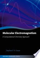 Molecular Electromagnetism A Computational Chemistry Approach