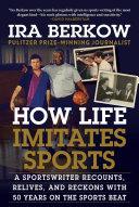 How Life Imitates Sports