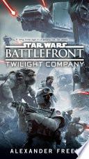 Battlefront Twilight Company Star Wars  Book PDF