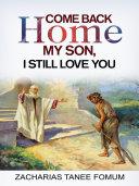 Pdf Come Back Home My Son, I Still Love You
