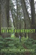 British Columbia's Inland Rainforest