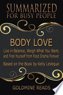 Body Love Summarized For Busy People