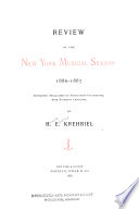 Review of the New York Musical Season 1885 1886   1888 1890