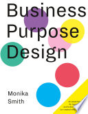 Business Purpose Design Book