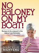 No Baloney on My Boat  Book PDF