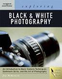 Exploring Basic Black and White Photography