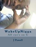 Wakeupnigga Book PDF