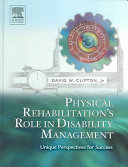 Physical Rehabilitation s Role in Disability Management