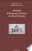 Manuale di economia e politica dei beni culturali