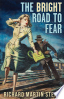 The Bright Road to Fear