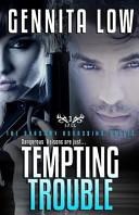 Tempting Trouble
