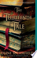 """The Thirteenth Tale: A Novel"" by Diane Setterfield"