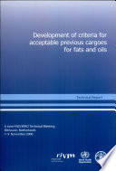 Development of Criteria for Acceptable Previous Cargoes for Fats and Oils