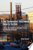 The Steelworkers Retirement Security System