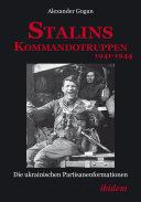 Stalins Kommandotruppen 1941-1944 [German-language Edition]