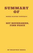 Summary of Nedra Glover Tawwab's Set Boundaries, Find Peace Pdf/ePub eBook