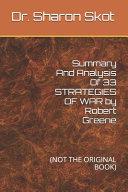 Summary And Analysis Of 33 STRATEGIES OF WAR by Robert Greene