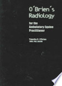 O Brien s Radiology for the Ambulatory Equine Practitioner