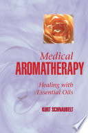 Medical Aromatherapy Book