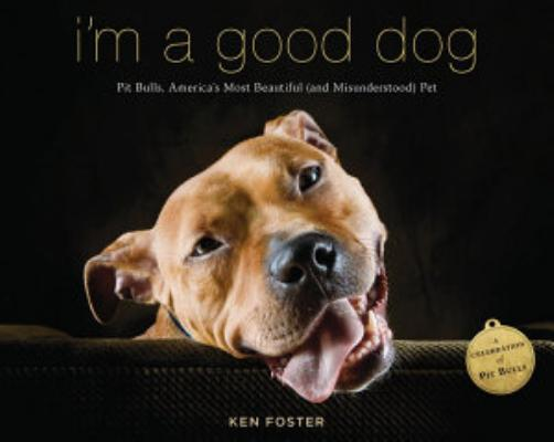 Book cover of 'I'm a Good Dog' by Ken Foster