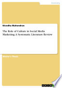 The Role of Culture in Social Media Marketing  A Systematic Literature Review