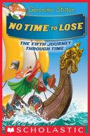 Pdf No Time To Lose (Geronimo Stilton Journey Through Time #5)