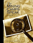 The Mining Camps Speak