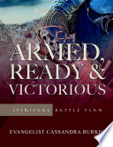Armed Ready Victorious