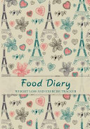 Food Diary Weight Loss And Exercise Tracker Book PDF