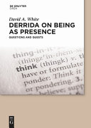 Derrida on Being as Presence