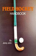 Field Hockey Handbook