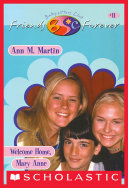 Welcome Home, Mary Anne (The Baby-Sitters Club Friends ...