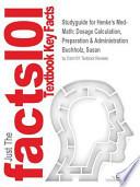 Studyguide for Henke's Med-Math: Dosage Calculation