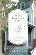 The House on Teacher s Lane