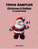 Trivia Sampler #1 - Christmas & Holiday Trivia - 25 Questions Now!