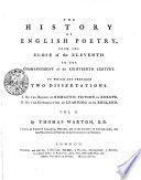 The History of English Poetry, from the Close of the Eleventh to the Commencement of the Eighteenth Century